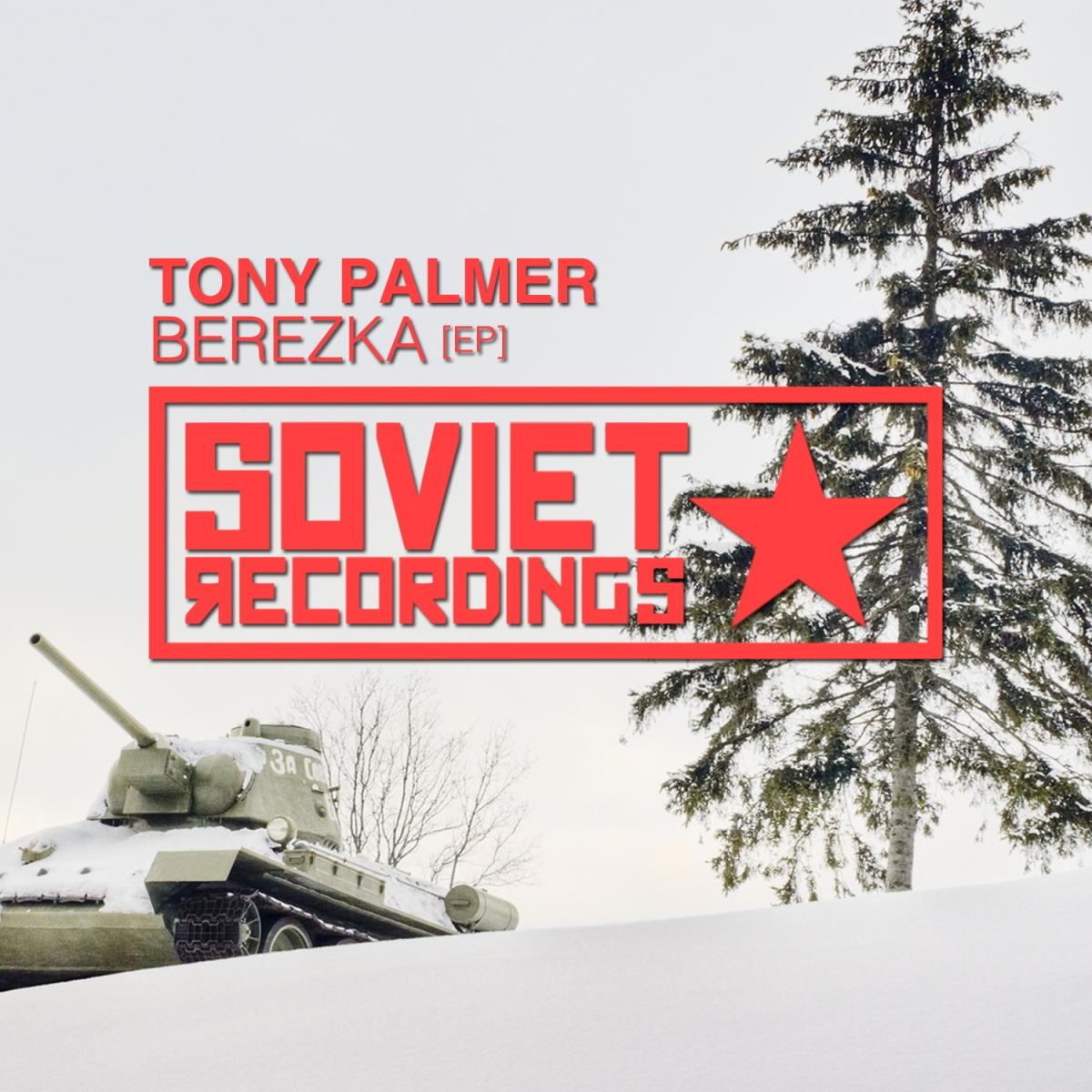 Tony Palmer - Berezka EP